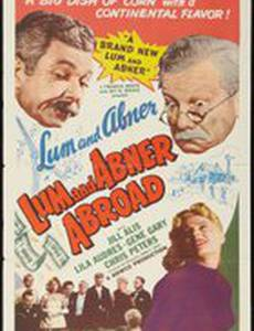 Lum and Abner Abroad
