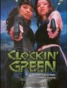 Clockin' Green (видео)