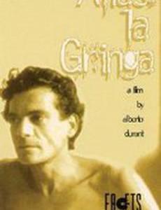 Alias «La Gringa»