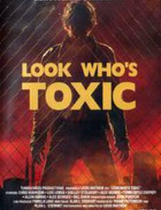 Взгляните, кто токсичен