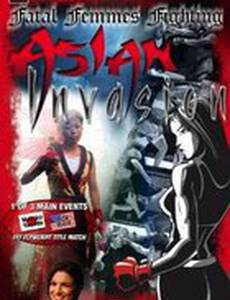 Fatal Femmes Fighting: Asian Invasion (видео)