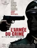 """Постер из фильма """"Армия преступников"""" - 1"""