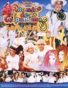 Banda de Ipanema - Folia de Albino