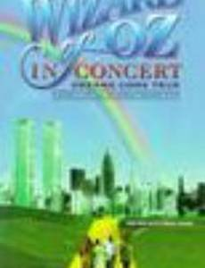 Волшебник из страны Оз в виде концерта: Мечты сбываются