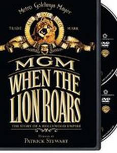 MGM: When the Lion Roars (мини-сериал)