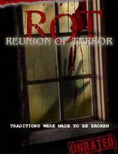 ROT: Reunion of Terror