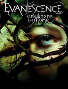 Evanescence: Anywhere But Home (видео)