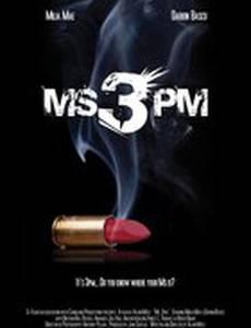 Ms. 3pm