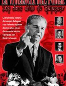 Balaguer: La violencia del poder