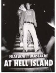 Резня студенческого братства на адском острове (видео)