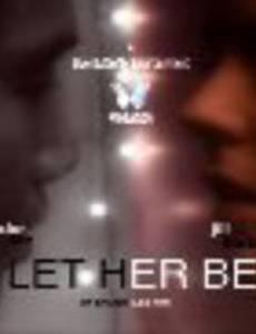 Let Her Be (видео)