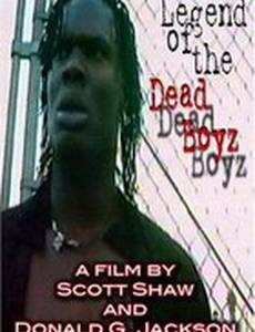 Legend of the Dead Boyz (видео)