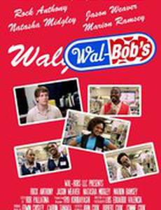 Wal-Bob's