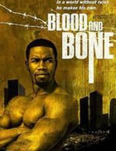 Кровь и кость