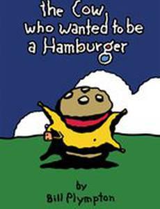 Корова, которая хотела стать гамбургером