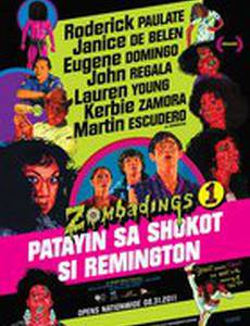 Zombadings 1: Patayin sa shokot si Remington