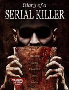 Дневник серийного убийцы (видео)