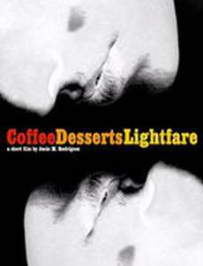 Coffee, Desserts, Lightfare