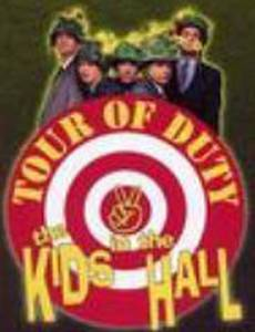 Kids in the Hall: Tour of Duty (видео)