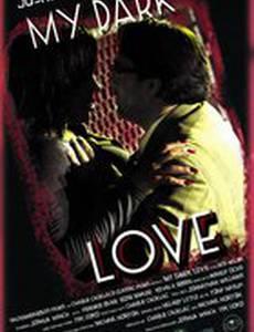 My Dark Love (видео)