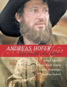 Андреас Хофер 1809: Свобода орла