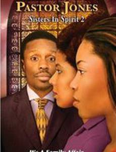 Pastor Jones: Sisters in Spirit 2 (видео)
