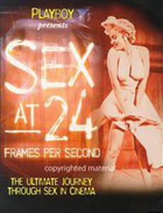 Секс 24 кадра в секунду (видео)