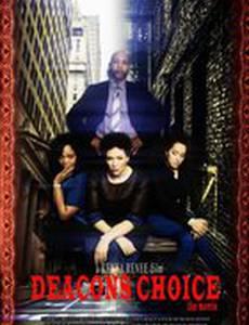 Deacon's Choice