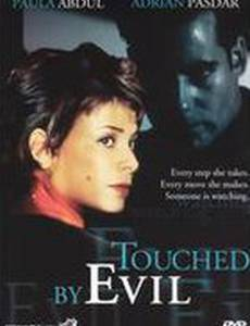 Touched by Evil
