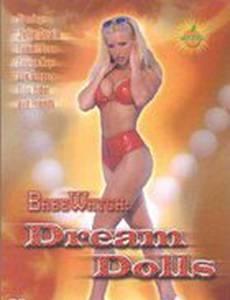 BabeWatch: Dream Dolls (видео)