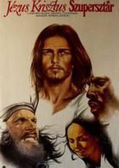 Иисус Христос – Суперзвезда