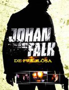 Йохан Фальк: Вне закона (видео)