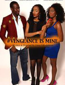 #Vengeance Is Mine