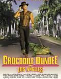 """Постер из фильма """"Крокодил Данди в Лос-Анджелесе"""" - 1"""