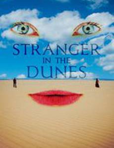 Stranger in the Dunes