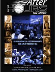 After Hours: The Movie