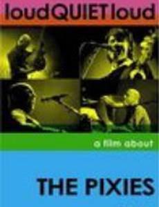 громкоТИХОгромко: Фильм о Pixies