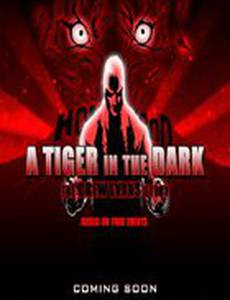 A Tiger in the Dark: New Vengeance (видео)