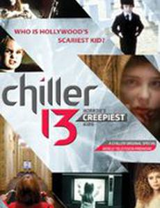 Chiller 13: Horror's Creepiest Kids