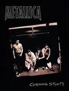 Metallica: Cunning Stunts (видео)