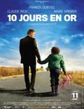 """Постер из фильма """"10 золотых дней"""" - 1"""