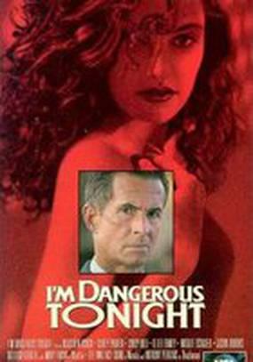 Сегодня вечером я опасна