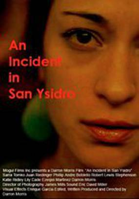 An Incident in San Ysidro