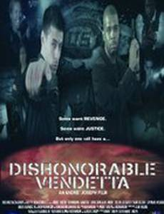 Dishonorable Vendetta