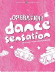 Operation Dance Sensation (видео)