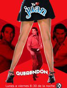 Я люблю Хуана Керендон