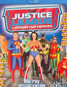 Justice League of Porn Star Heroes (видео)