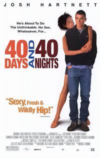 Постер 40 дней и 40 ночей