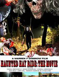Haunted Hay Ride: The Movie