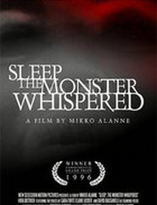 Sleep, the Monster Whispered